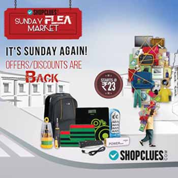 Shopclues.com Sunday Flea Market Deals 2nd August With Exciting Offers & Discounts